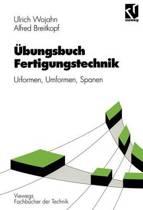 Ubungsbuch Fertigungstechnik