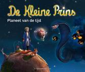 De Kleine Prins / Planeet van de tijd