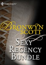 Bronwyn Scott's Sexy Regency Bundle: Pickpocket Countess / Grayson Prentiss's Seduction / Notorious Rake, Innocent Lady / Libertine Lord, Pickpocket Miss / The Viscount Claims His Bride (Mills & Boon e-Book Collections)