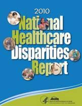 National Healthcare Disparities Report, 2010