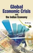 Global Economic Crisis & the Indian Economy