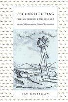Reconstituting the American Renaissance