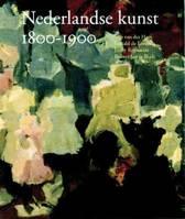 Netherlandish Art in the Rijksmuseum 1800-1900