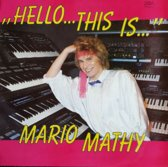 Hello...this is... Mario Mathy ( Instrumentaal )