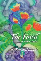 The Fossil and Other Stories