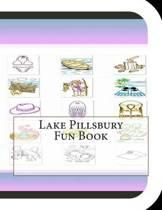 Lake Pillsbury Fun Book