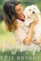 Dog Days (A Sweet Steamy Lesbian Romance)