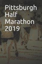 Pittsburgh Half Marathon 2019