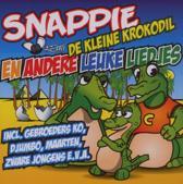 Snappie De Kleine Krokodil En Andere Leuke Liedjes