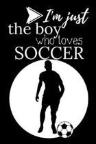 I'm Just a Boy Who Loves Soccer