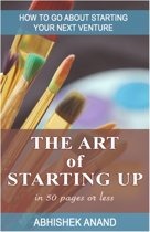 The Art of Starting Up