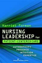 Nursing Leadership for Patient-Centered Care