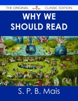 Why we should read - The Original Classic Edition
