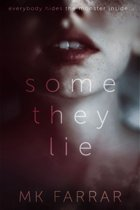 Some They Lie