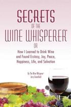 Secrets of the Wine Whisperer