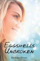 Eggshells Unbroken