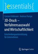 3D-Druck – Verfahrensauswahl und Wirtschaftlichkeit