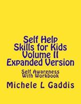 Self Help Skills for Kids Volume II