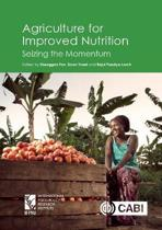 Agriculture for Improved Nutrition
