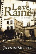 Love, Raine