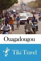 Ouagadougou (Burkina Faso) Travel Guide - Tiki Travel