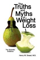 The Truths and Myths of Weight Loss