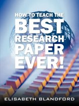 How to Teach the Best Research Paper Ever!