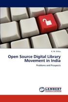 Open Source Digital Library Movement in India