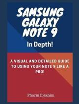 Samsung Galaxy Note 9 in Depth!