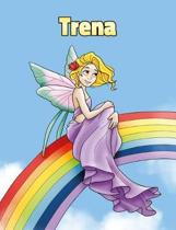 Trena: Personalized Composition Notebook - Wide Ruled (Lined) Journal. Rainbow Fairy Cartoon Cover. For Grade Students, Eleme