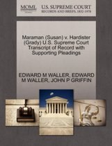 Maraman (Susan) V. Hardister (Grady) U.S. Supreme Court Transcript of Record with Supporting Pleadings