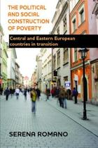 The Political and Social Construction of Poverty