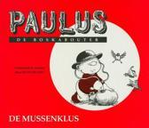 Paulus de boskabouter 03 de mussenklus