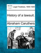 History of a lawsuit.