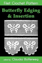 Butterfly Edging & Insertion Filet Crochet Pattern