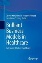 Brilliant Business Models in Healthcare