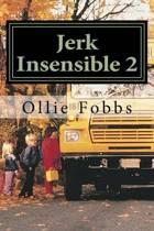 Jerk Insensible 2