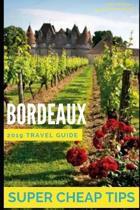 Super Cheap Bordeaux