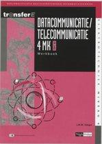 TransferE 4 - Datacommunicatie / telecommunicatie 4 MK-DK3402 Werkboek