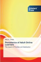 Persistence of Adult Online Learners