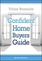Victor Benoun's Confident Homebuyer's Guide