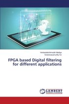FPGA Based Digital Filtering for Different Applications