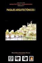 Volumen 7 Paisajes Arquitect nicos I
