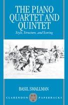 The Piano Quartet and Quintet