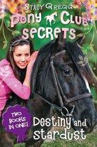 Destiny and Stardust (Pony Club Secrets)