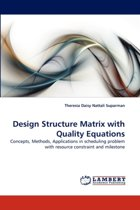 Design Structure Matrix with Quality Equations