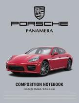 Porsche Panamera Composition Notebook College Ruled / 8.5 x 11 in: for Students / Supercars Notebook, Lined Composition Book, Diary, Journal Notebook