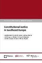 Constitutional Justice in Southeast Europe