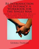 Re-Introduction to Intimacy