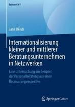 Internationalisierung Kleiner Und Mittlerer Beratungsunternehmen in Netzwerken